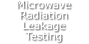 Microwave Radiation Leakage Testing